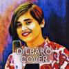 Dilbaro   Cover   Raazi   Amrita Bharati   Gulzar   Shankar Mahadevan   Harshdeep Kaur   Vibha Saraf