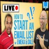 Q & A With Dale And Emeka - How To Build An Email List