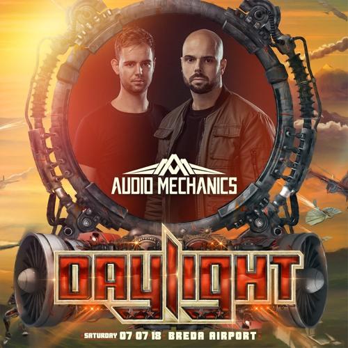 Audio Mechanics - Daylight Festival Mixtape