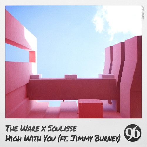 The Ware x Soulisse - High With You (ft. Jimmy Burney)