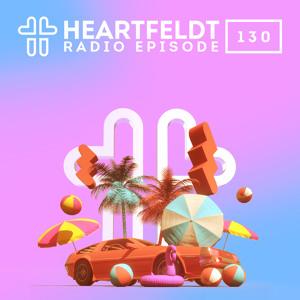 Sam Feldt - Heartfeldt Radio #130