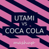 Utami vs Coca Cola (mashup) [Buy = FREE DOWNLOAD]