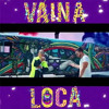 Vaina Loca (Juan López Extended Edit)