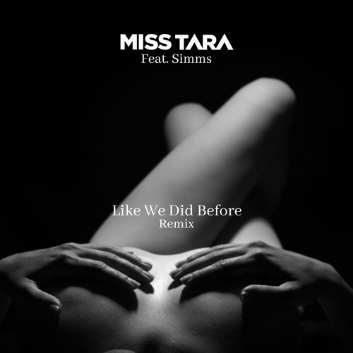 Like We Did Before (Feat. Simms)(Remix)