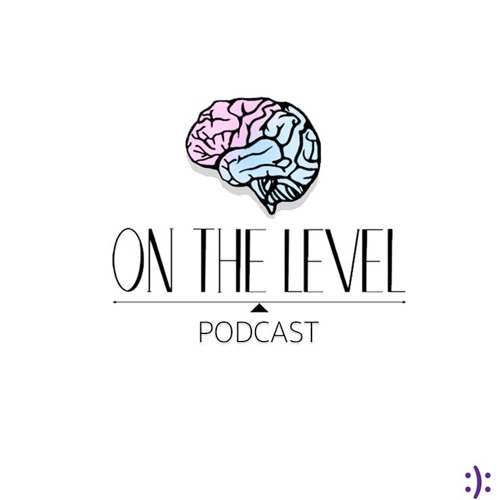 ON THE LEVEL: Ep 4 - Men Tell Health