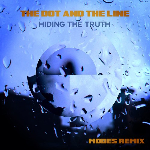 The Dot And The Line - Hiding The Truth (MODES Remix)