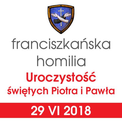 Homilia: uroczystość świętych Piotra i Pawła - 29 VI 2018