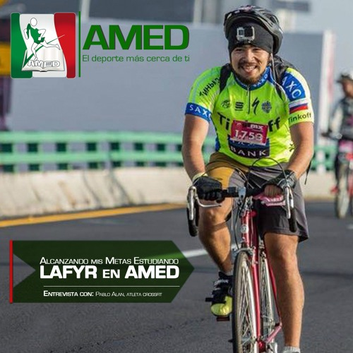 Podcast 181 AMED - Alcanzando Mis Metas Estudiando LAFYR En AMED Con Pablo Alan