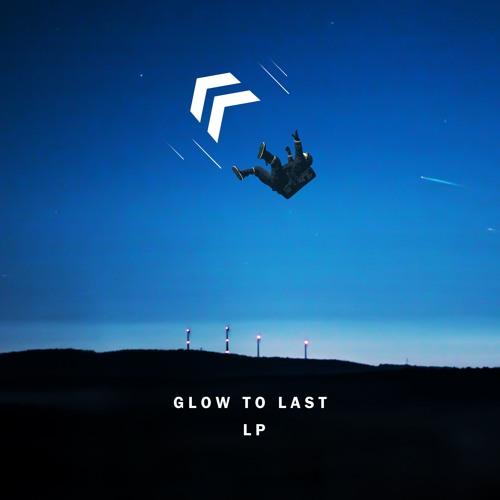 Glow To Last LP