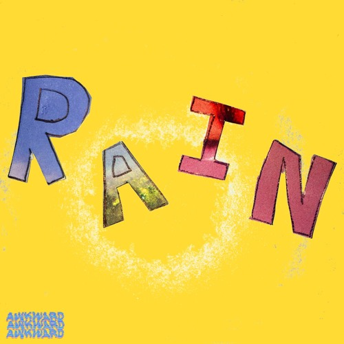 RAIN (Feat. Kopano) [out now on spotify, apple music, etc.]