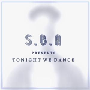 S.B.A - Tonight We Dance Episode 9 2018-06-29 Artwork