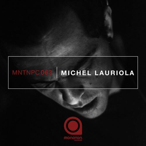MNTNPC063 - MONOTON:audio pres. Michel Lauriola