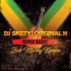 DJ Skety feat. ORIGINAL H : Bob Marley de Dadju (remix kompa)