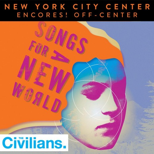 Lucky In That Way - Songs For A New World Encores! Off - Center The Lobby Project