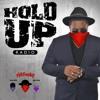 HOLD UP RADIO - DJ MAZA - THE HATMAN