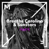 Breathe Carolina & Sunstars - Feel It