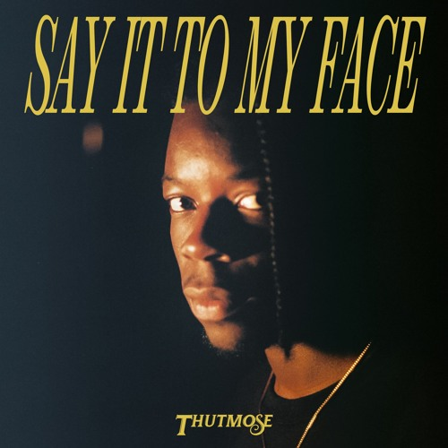 Say It To My Face (Prod. Tricky Stewart)