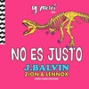 DJ Yampi - J Balvin Ft. Zion & Lennox - No Es Justo (Intro Coro Discotek)2018 Portada del disco