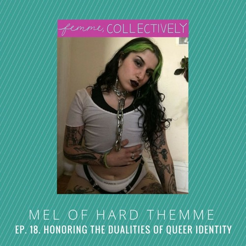 Ep. 18. Honoring The Dualities Of Queer Identitiy
