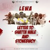 Letter To Shatta Wale And StoneBowy
