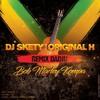 DJ Skety Feat Original H - Bob Marley Remix Dadju Kompa