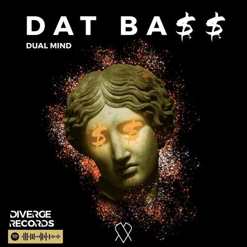 Dualmind - DAT BA$$
