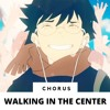 Walking In The Center Of The World (English Chorus)