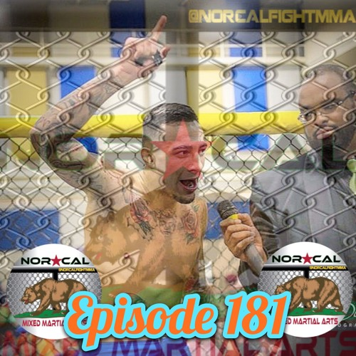 Episode 181: @norcalfightmma Podcast Featuring Gabriel Dolce Pacheco
