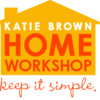 How to make big changes in your home for small change with Katie Brown