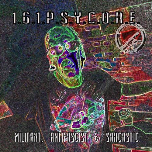 Psy.Core.161. - Schwarz/Rot ist die Antifa (militant, antifascist & sarcastic psycore)