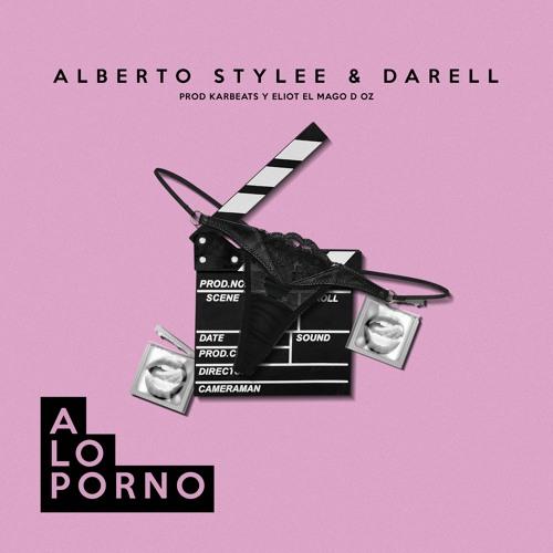 Alberto Stylee & Darell - A Lo Porno
