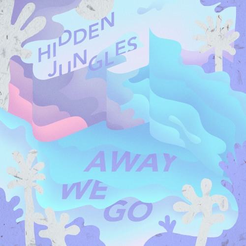 Away We Go - Single