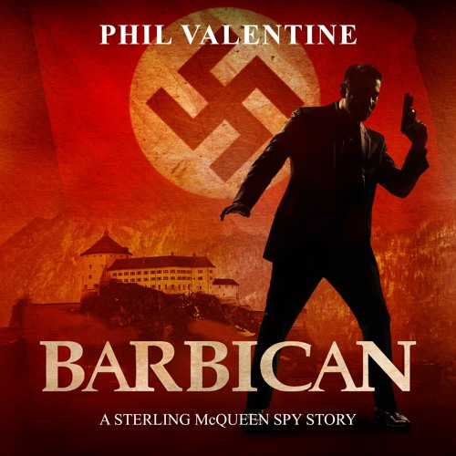Barbican: A Sterling McQueen Spy Story