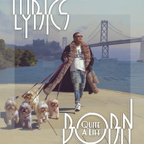 LYRICS BORN - QUITE A LIFE - 10th Studio Album