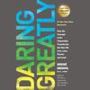 Daring Greatly by Brené Brown, read by Brené Brown
