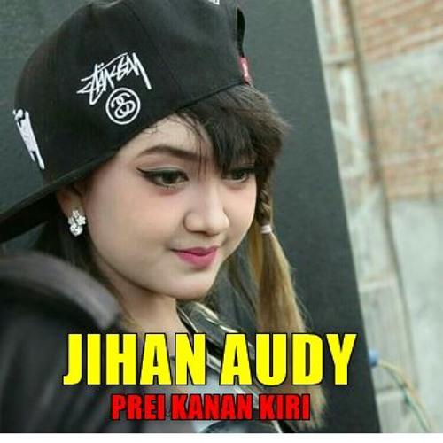 Jihan Audy - Prei Kanan Kiri