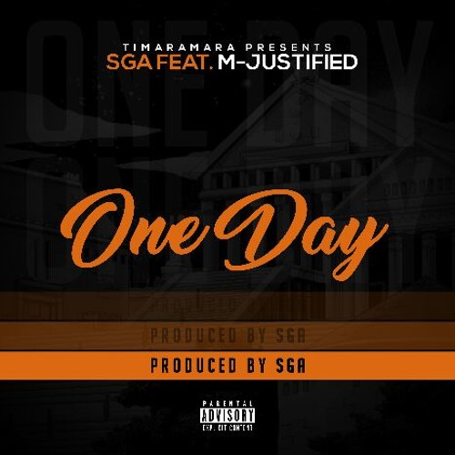 Sga - One Day ft. M-Justified