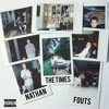 The Times - Nathan Fouts (Video Link In Description)