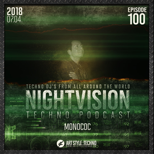 Monococ [DE] - NightVision Techno PODCAST 100 pt2