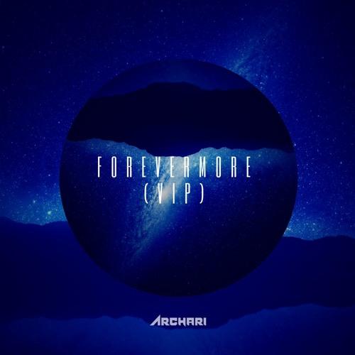 Archari - Forevermore (VIP)