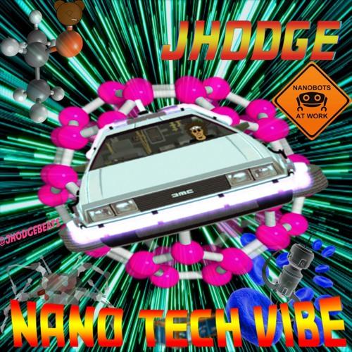 Nano Tech Vibe