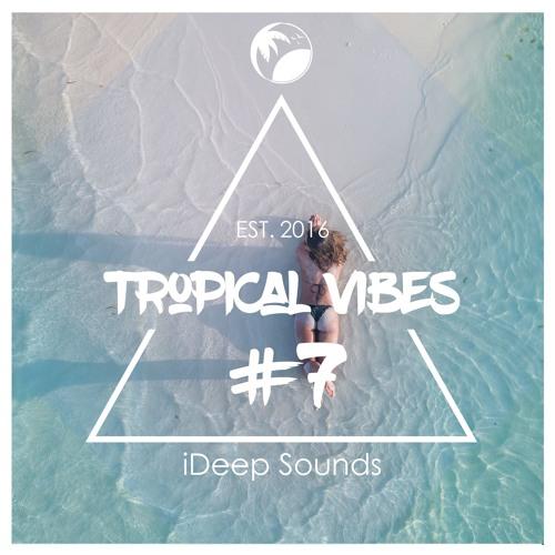 iDeep Sounds - Tropical Vibes #7