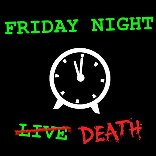 Friday Night Death