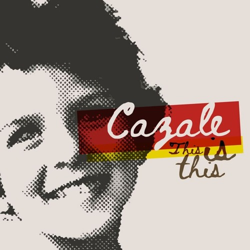 Cazale - This is This Ep 2018