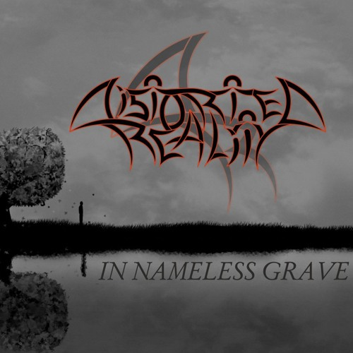 Distorted Reality - In Nameless Grave