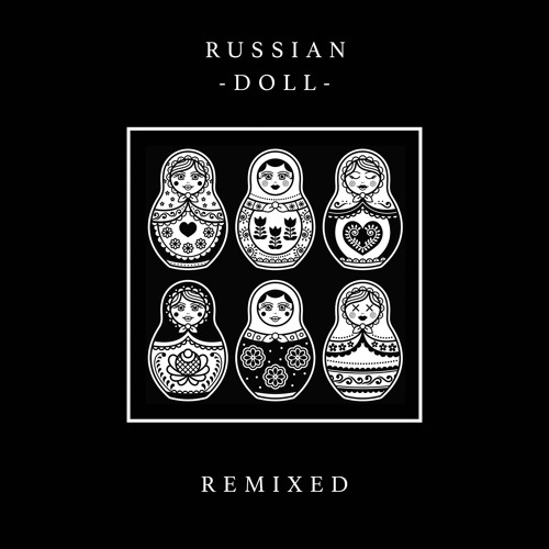 SOKOL - Russian Doll (Eat More Cake Remix)