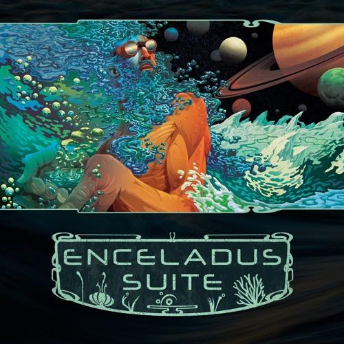 Enceladus Suite
