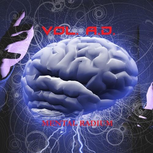 Vol. A.D. - Mental Radium (Remix)2018(Electro Industrial / Dark Electro)