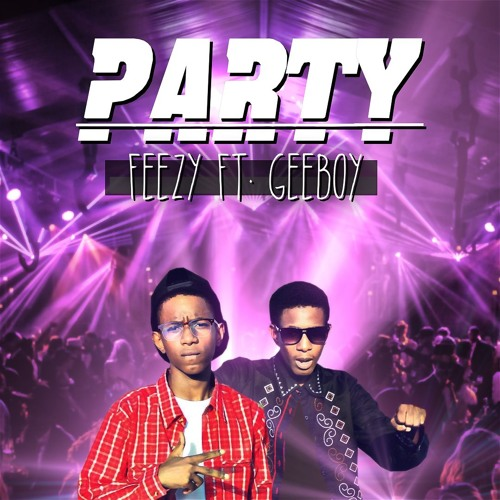 Party (FT. Geeboy)
