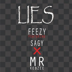 Lies - (Ft. Sagy x Mr Kebzee)
